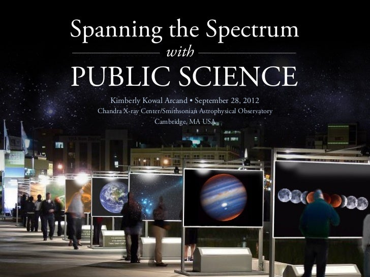 PUBLIC SCIENCE        Spanning the Spectrum                                  with        PUBLIC SCIENCE                 Ki...