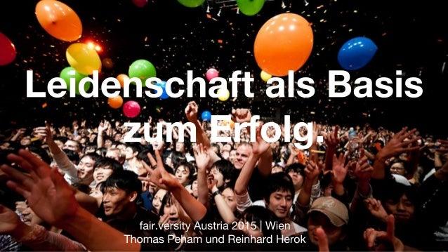 fairversity Austria 2015: Leidenschaft als Basis zum Erfolg