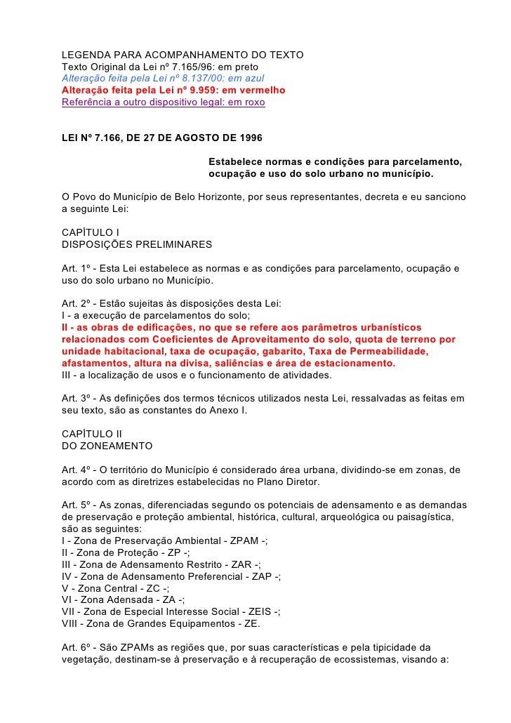 LEGENDA PARA ACOMPANHAMENTO DO TEXTOTexto Original da Lei nº 7.165/96: em pretoAlteração feita pela Lei nº 8.137/00: em az...