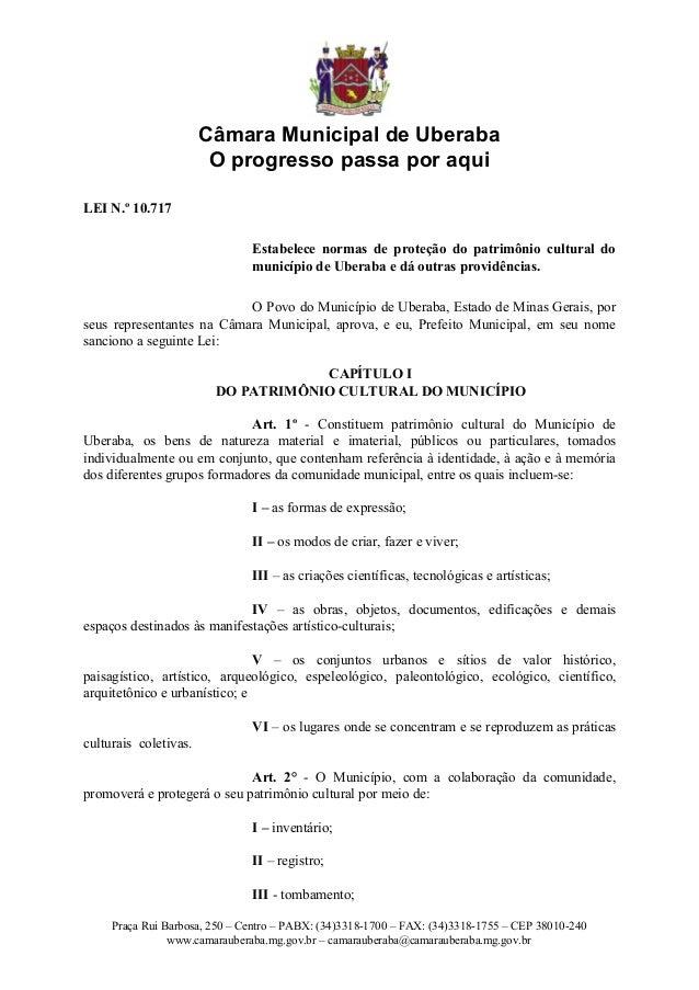 Câmara Municipal de Uberaba                        O progresso passa por aquiLEI N.º 10.717                               ...