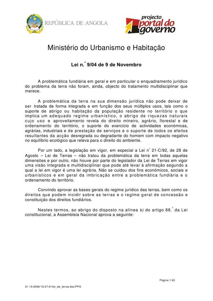 Ministério do Urbanismo e Habitação                                 Lei n.º 9/04 de 9 de Novembro      A problemática fund...