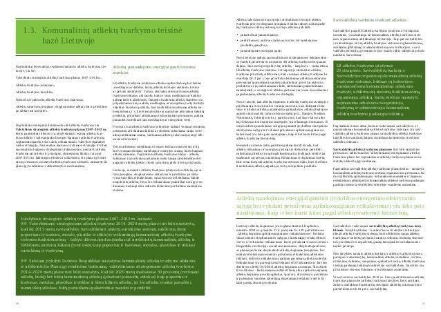10 11 Atliekų valorizacijos koncepcijos atsiradimas bei nauji atliekų tvarkymo procese diegiami įrenginiai leidžia sukurti...