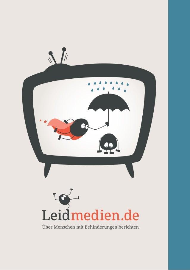 """""""Leidmedien.de"""" ist eine Internetseite für Journalistinnen und Journalisten, die über Menschen mit Behinderungen berichten..."""