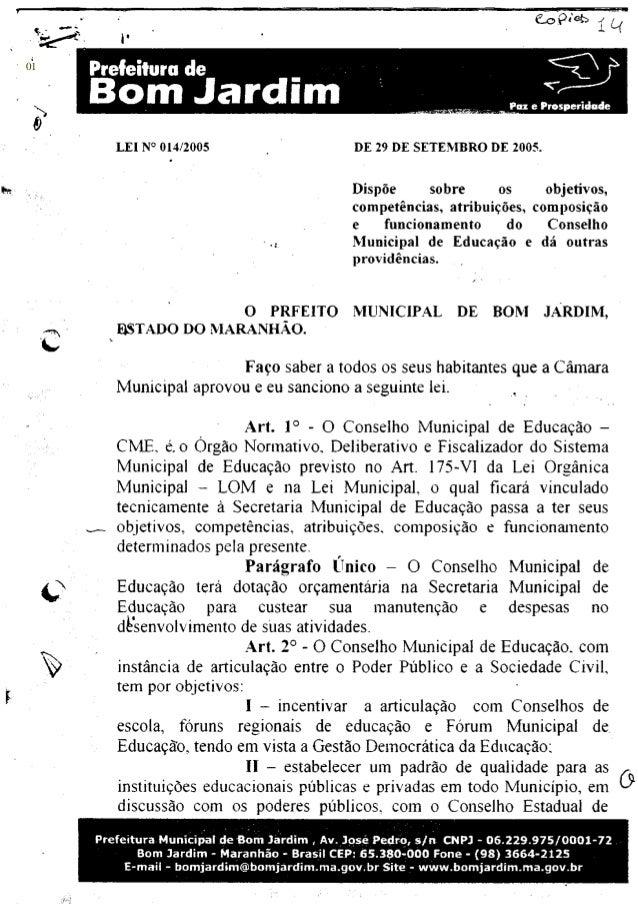 """Prefeitura de """"^^Oj B o m J a r d i m ^—Pax e Prosperidode LEI N° 014/2005 DE 29 DE SETEMBRO DE 2005. Dispoe sobre os obje..."""
