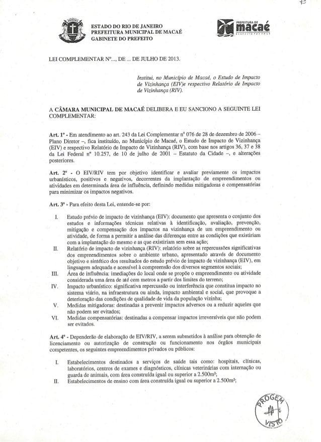 Projeto de lei que visa instituir o Estudo de Impacto de Vizinhança (EIV), no município de Macaé.