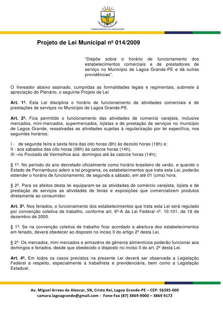 """Projeto de Lei Municipal nº 014/2009                                        """"Dispõe sobre o horário de funcionamento dos  ..."""
