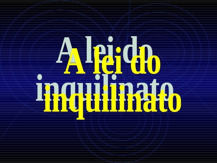 A lei do inquilinato