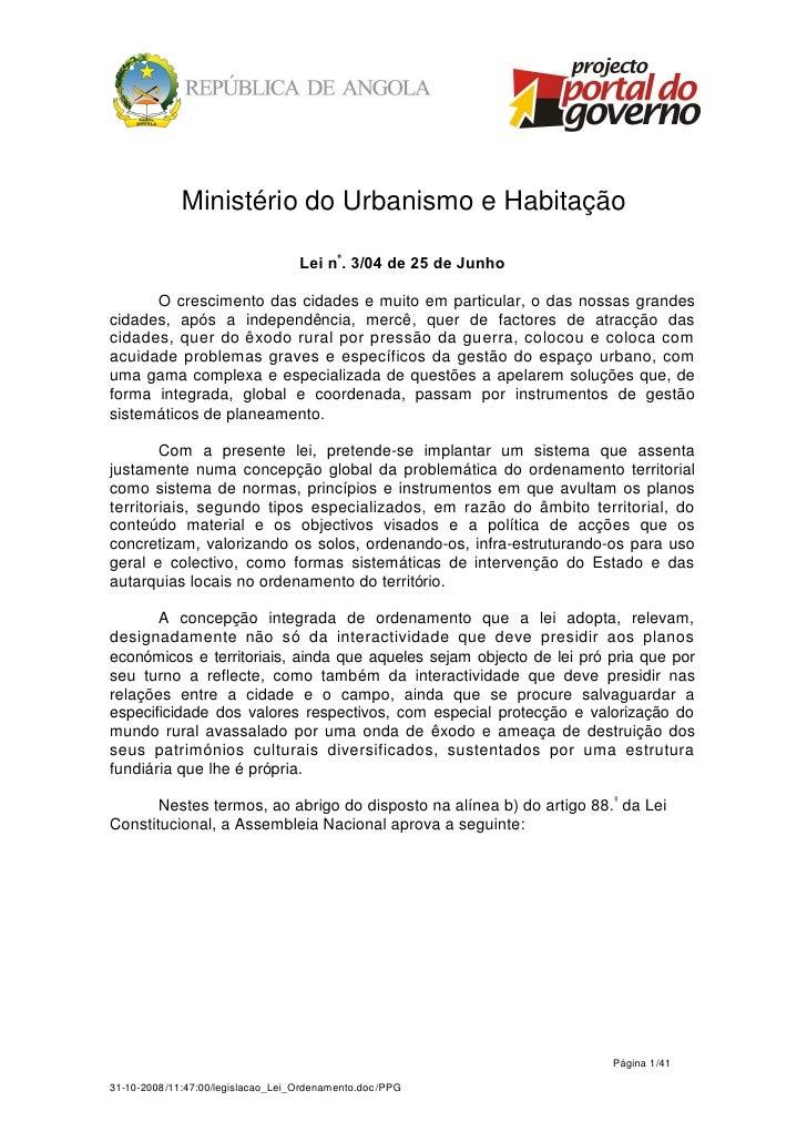Ministério do Urbanismo e Habitação                                   Lei nº. 3/04 de 25 de Junho      O crescimento das c...