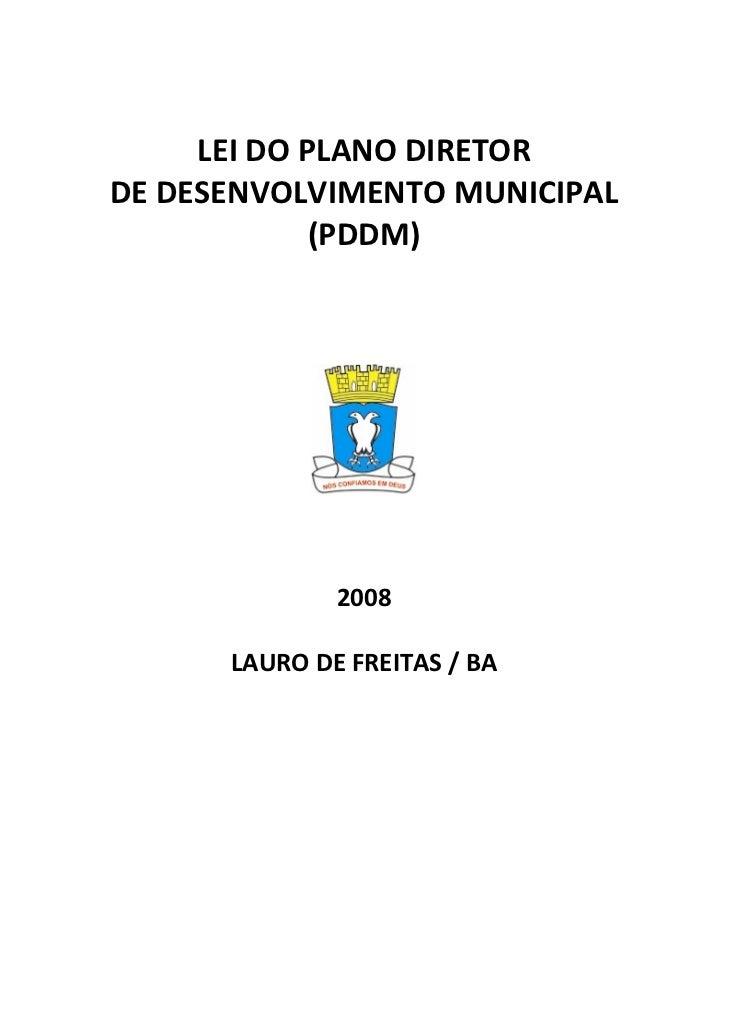 LEIDOPLANODIRETOR    DEDESENVOLVIMENTOMUNICIPAL                 (PDDM)                                ...