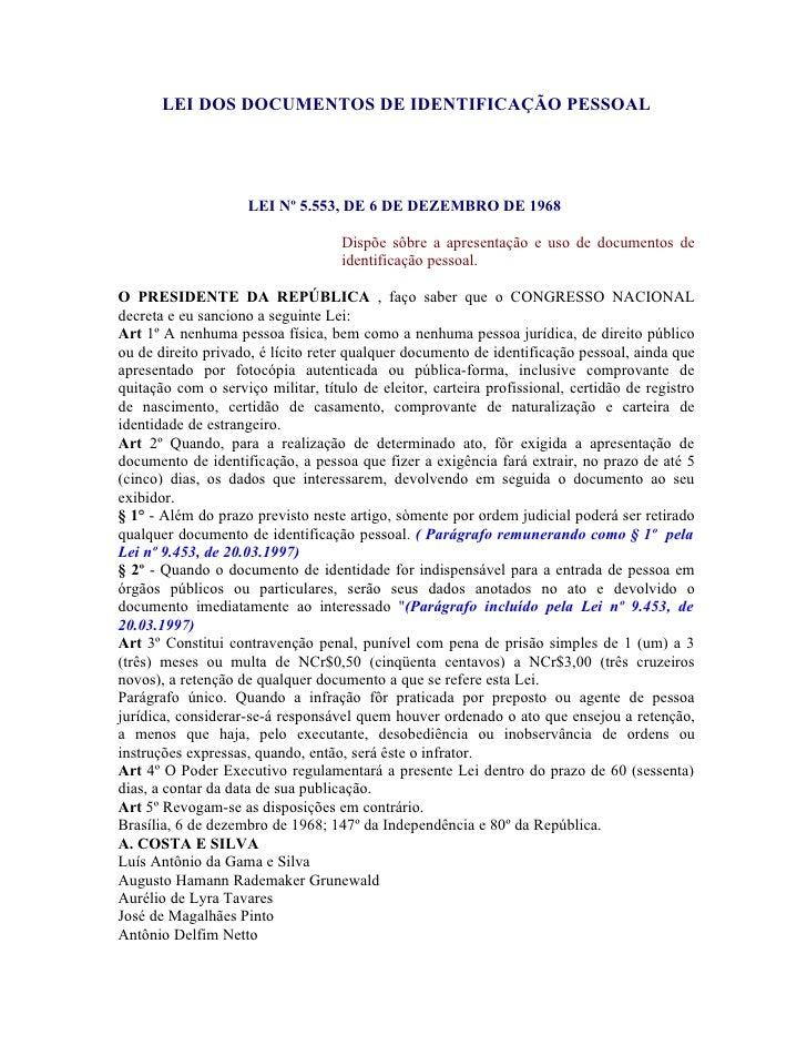 LEI DOS DOCUMENTOS DE IDENTIFICAÇÃO PESSOAL                          LEI Nº 5.553, DE 6 DE DEZEMBRO DE 1968               ...