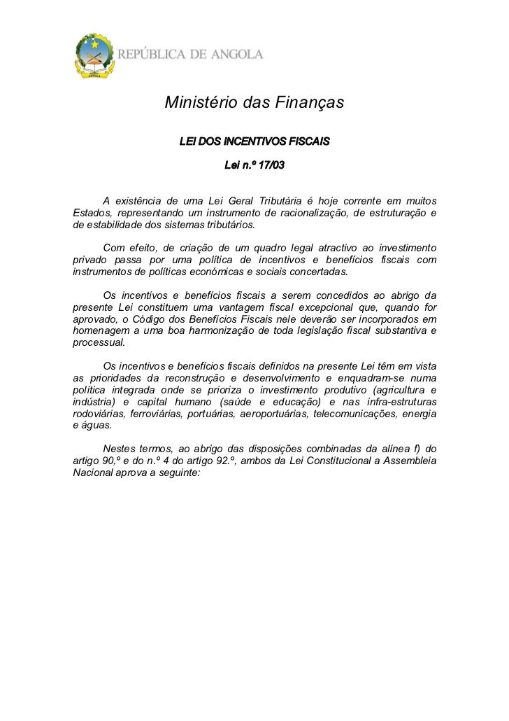 MinistériodasFinanças                         LEIDOSINCENTIVOSFISCAIS                                   Lein.º17/...