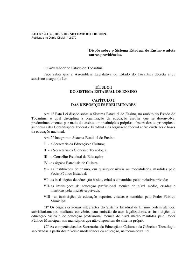 LEI Nº 2.139, DE 3 DE SETEMBRO DE 2009.Publicada no Diário Oficial nº 2.970                                       Dispõe s...