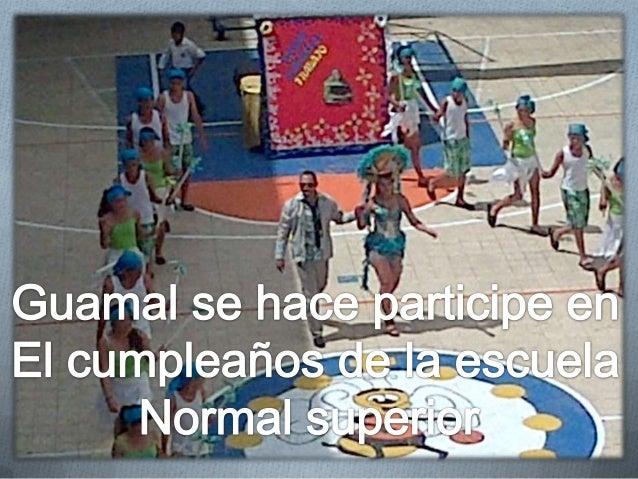 CUMPLEAÑOS CONVENCION Y ESCUELA NORMAL SUPERIOR Slide 3
