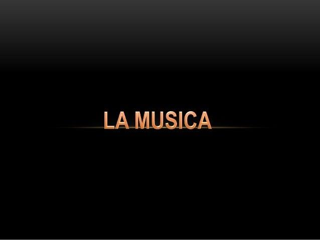 La música ha sido compañera del ser humanodesde los comienzos de su historia. Se especulaque los comienzos de su historia ...
