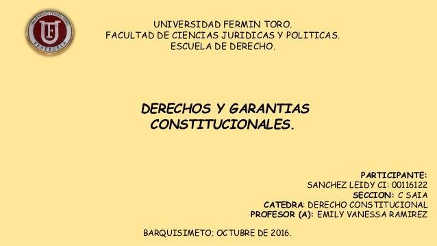 UNIVERSIDAD FERMIN TORO. FACULTAD DE CIENCIAS JURIDICAS Y POLITICAS. ESCUELA DE DERECHO. PARTICIPANTE: SANCHEZ LEIDY CI: 0...