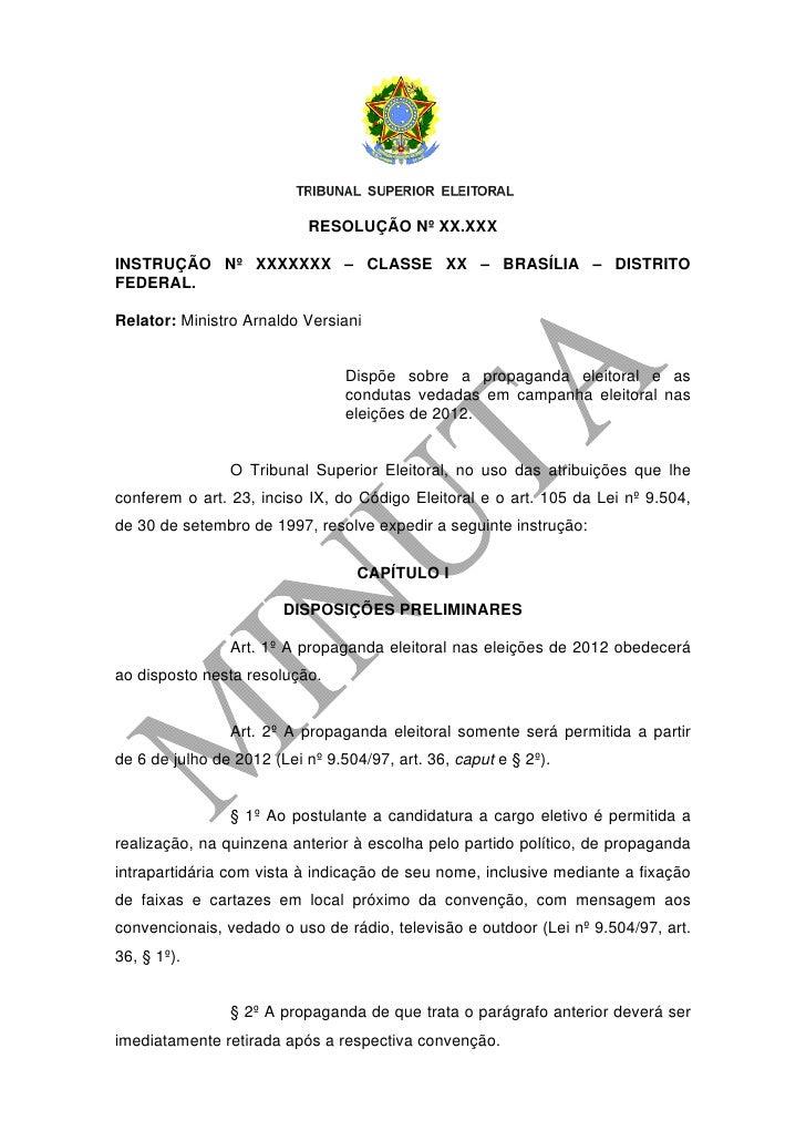 RESOLUÇÃO Nº XX.XXXINSTRUÇÃO Nº XXXXXXX – CLASSE XX – BRASÍLIA – DISTRITOFEDERAL.Relator: Ministro Arnaldo Versiani       ...