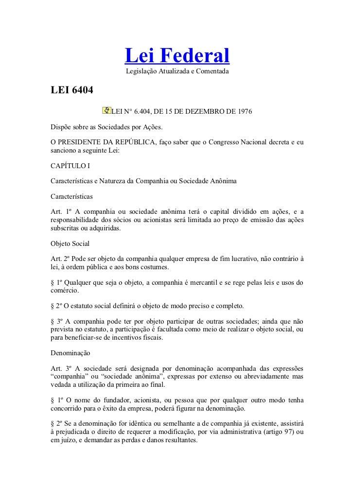 Lei Federal                          Legislação Atualizada e ComentadaLEI 6404                     LEI N° 6.404, DE 15 DE ...