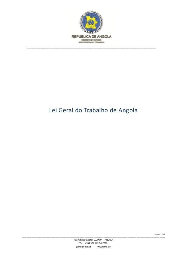 REPÚBLICA DE ANGOLA  MINISTÉRIO DO INÍÉRIÕR sim/ KG (15 &HGRAÇÀQÍ ¡sruannzrlkos  Lei Geral do Trabalho de Angola  Página 1...