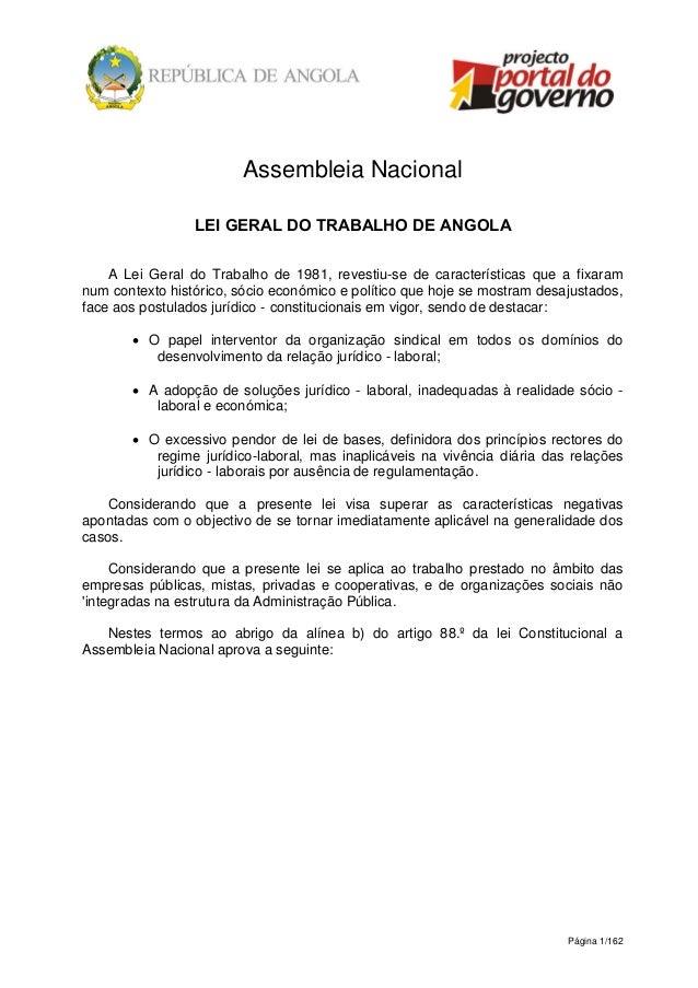 Página 1/162 Assembleia Nacional LEI GERAL DO TRABALHO DE ANGOLA A Lei Geral do Trabalho de 1981, revestiu-se de caracterí...