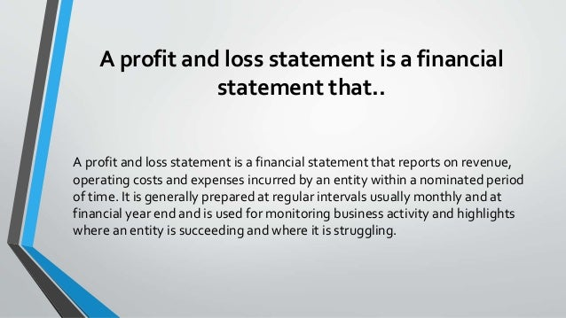 What is a Profit and Loss Statement – What is a P and L Statement