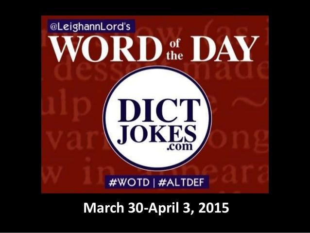 March 30-April 3, 2015