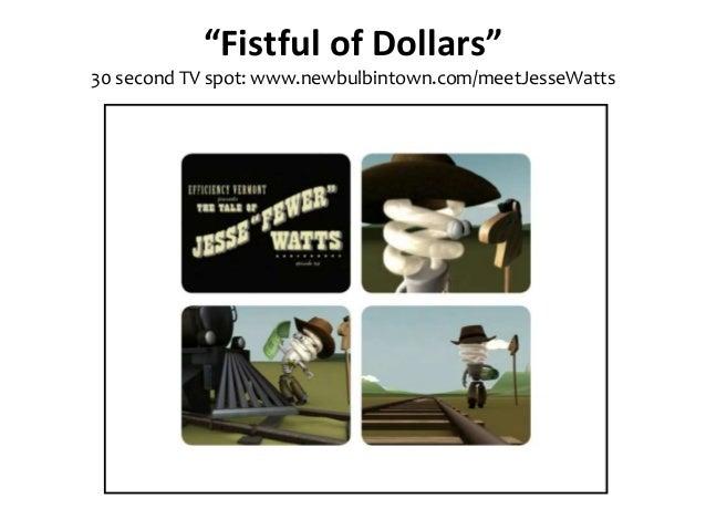 """""""Fistful of Dollars"""" 30 second TV spot: www.newbulbintown.com/meetJesseWatts"""