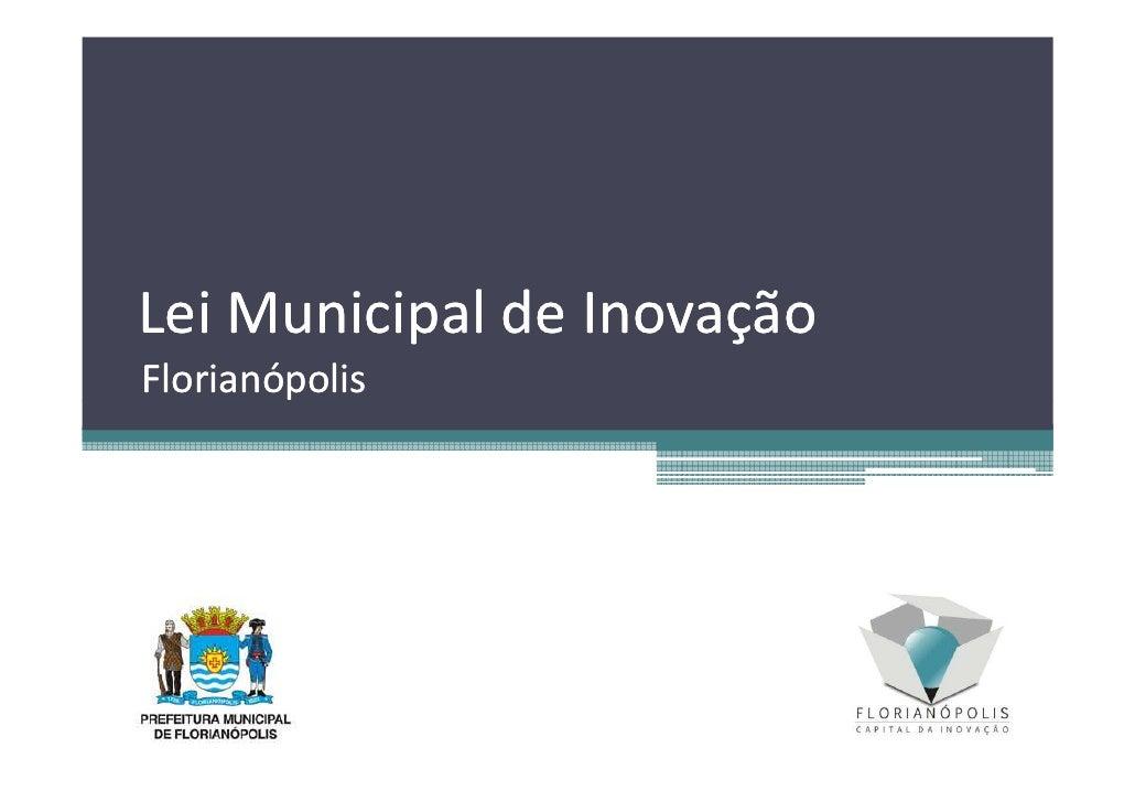 Lei Municipal de InovaçãoFlorianópolis