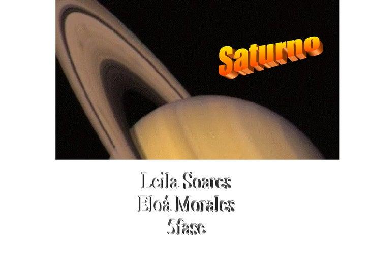Saturno Leila Soares Eloá Morales 5fase