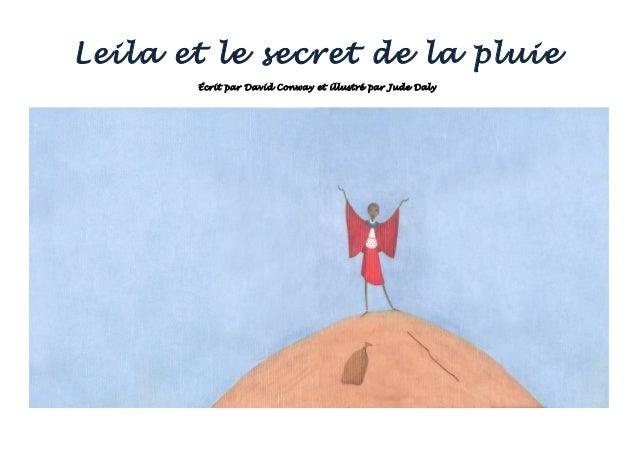 Leila et le secret de la pluie Écrit par David Conway et illustré par Jude Daly