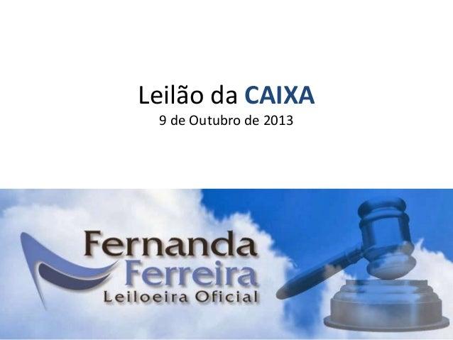 Leilão da CAIXA 9 de Outubro de 2013