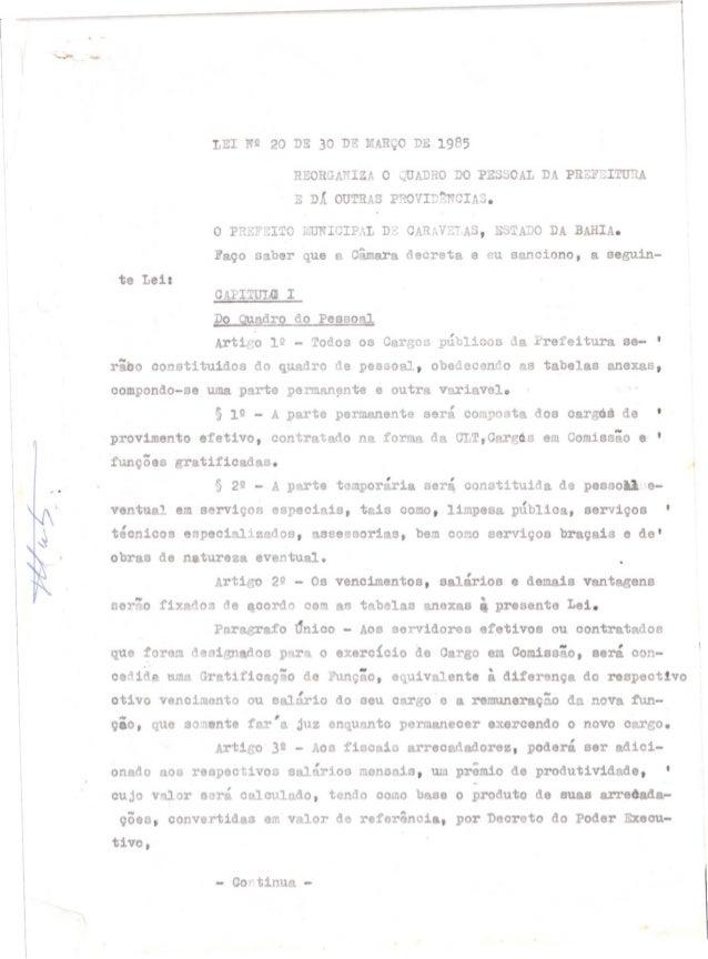 tiro lº - Todos os Cargos públicos ~ refeitura se- ,rãbo constituidos do quadro de pessoal, obedecendo as tabelas anexas,c...