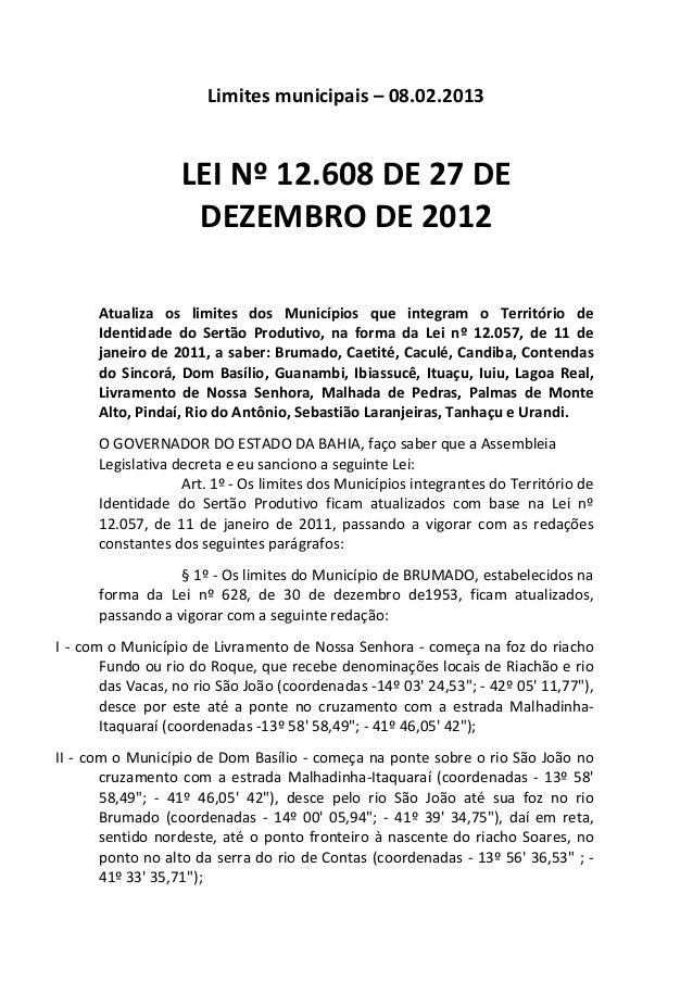 Limites  municipais  –  08.02.2013      LEI  Nº  12.608  DE  27  DE   DEZEMBRO  DE  2012     ...