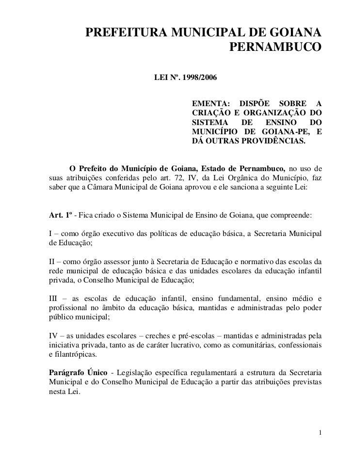 PREFEITURA MUNICIPAL DE GOIANA                             PERNAMBUCO                                 LEI Nº. 1998/2006   ...