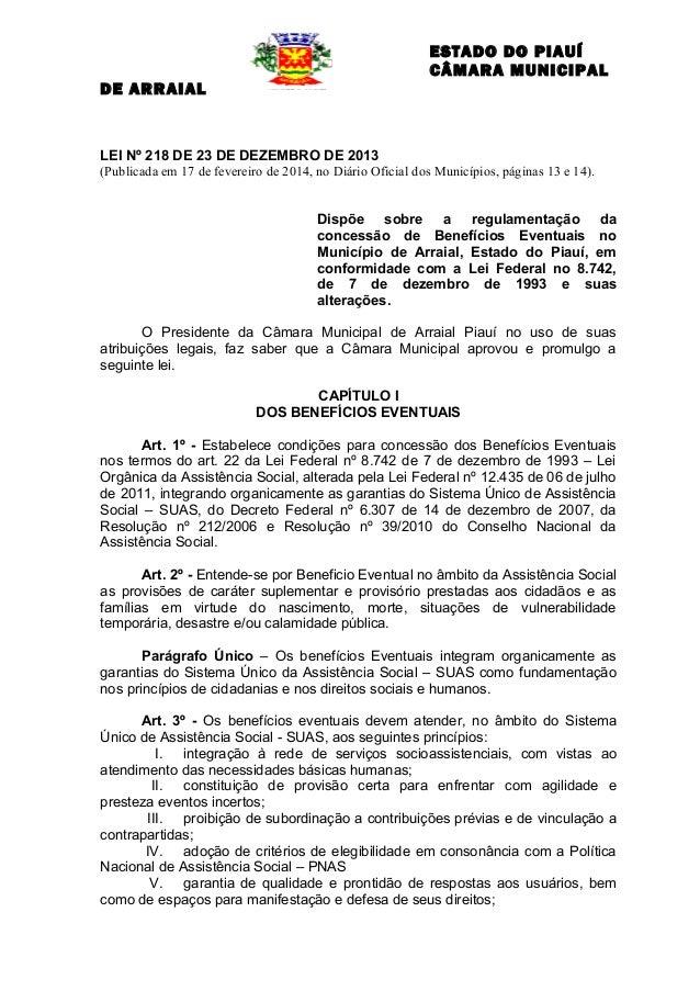 ESTADO DO PIAUÍ CÂMARA MUNICIPAL DE ARRAIAL  LEI Nº 218 DE 23 DE DEZEMBRO DE 2013 (Publicada em 17 de fevereiro de 2014, n...