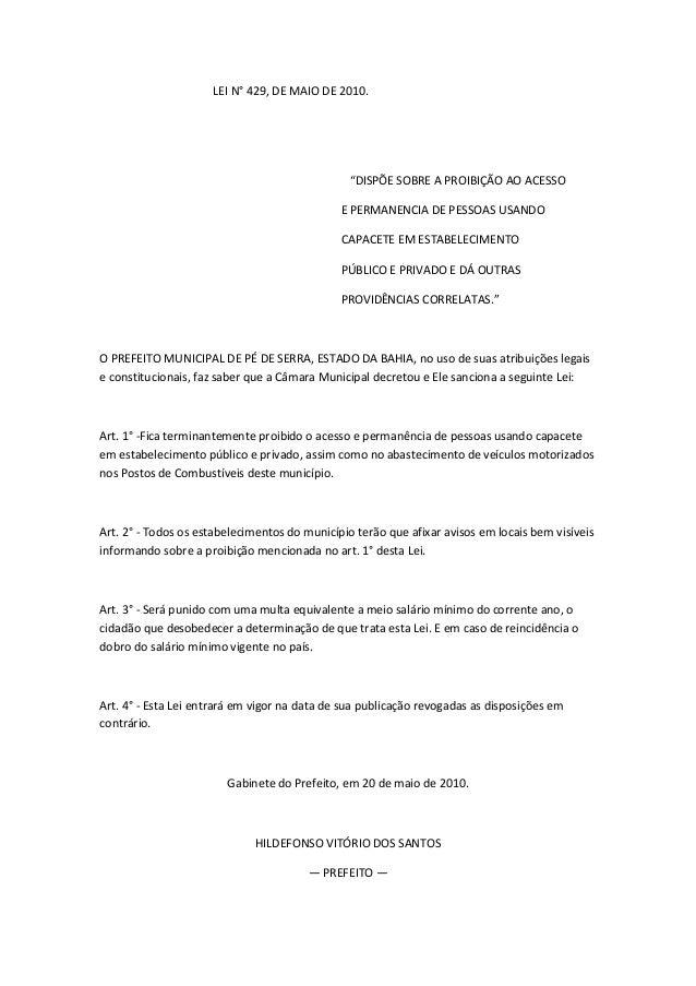 """LEI N° 429, DE MAIO DE 2010.                                                """"DISPÕE SOBRE A PROIBIÇÃO AO ACESSO           ..."""