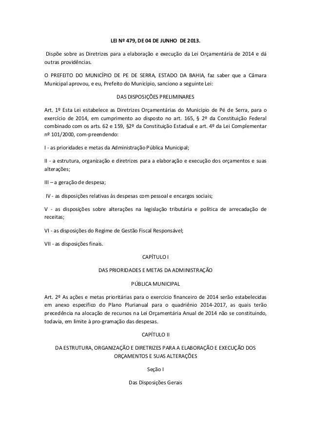 LEI Nº 479, DE 04 DE JUNHO DE 2013. Dispõe sobre as Diretrizes para a elaboração e execução da Lei Orçamentária de 2014 e ...