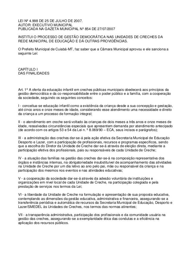 LEI Nº 4.998 DE 25 DE JULHO DE 2007. AUTOR: EXECUTIVO MUNICIPAL PUBLICADA NA GAZETA MUNICIPAL Nº 854 DE 27/07/2007 INSTITU...