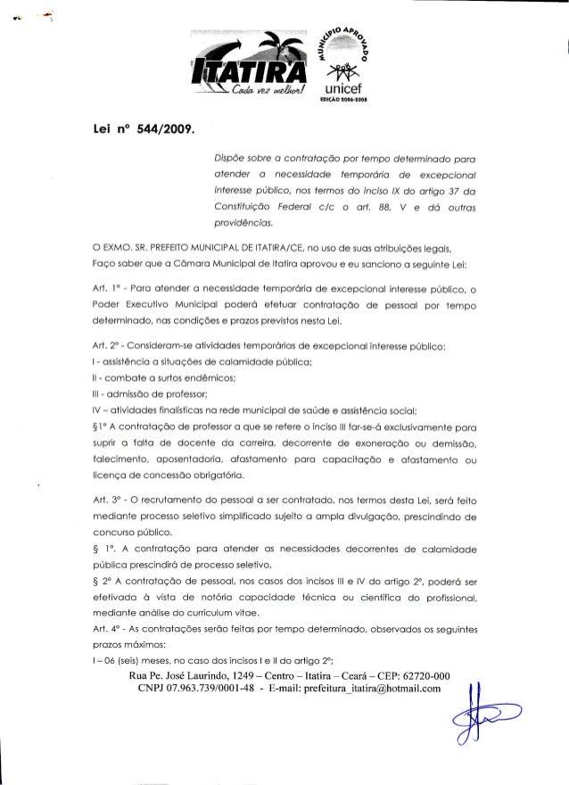 'ATIRA m^Êtmi WHJ^M  EOÍÇÀO 5ÍJ86=S80a  Lei n° 544/2009.  Dispõe sobre a contratação por tempo determinado porá  atender a...
