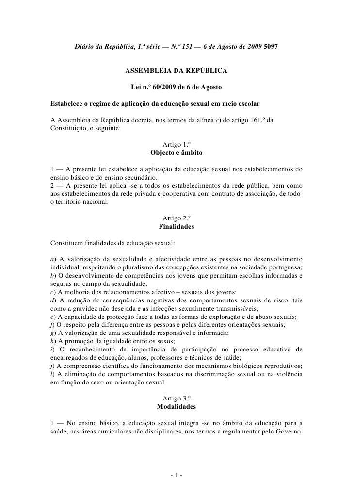 Diário da República, 1.ª série — N.º 151 — 6 de Agosto de 2009 5097                             ASSEMBLEIA DA REPÚBLICA   ...