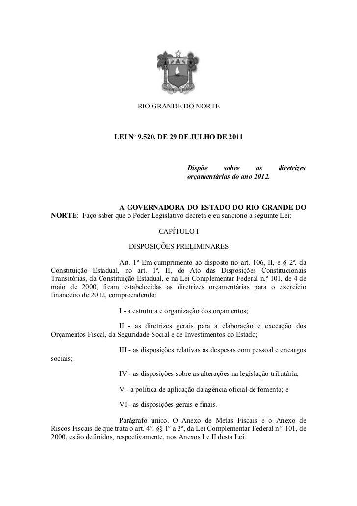 RIO GRANDE DO NORTE                      LEI Nº 9.520, DE 29 DE JULHO DE 2011                                             ...