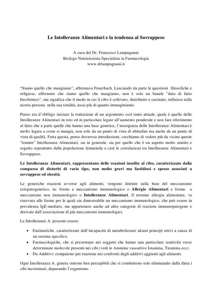 Le Intolleranze Alimentari e la tendenza al Sovrappeso                               A cura del Dr. Francesco Lampugnani  ...