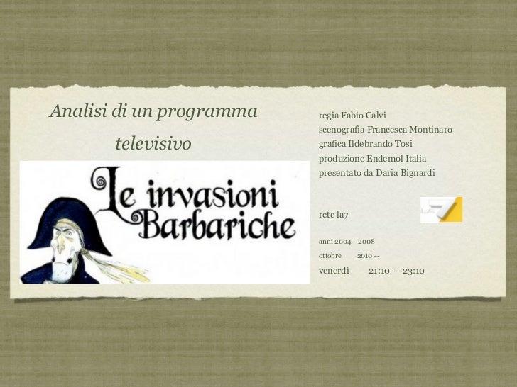 Analisi di un programma   regia Fabio Calvi                          scenografia Francesca Montinaro       televisivo     ...