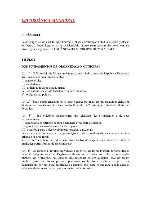 LEI ORGÂNICA MUNICIPALPREÂMBULOPelos artigos 29 da Constituição Federal e 21 da Constituição Estadual e sob a proteçãode D...