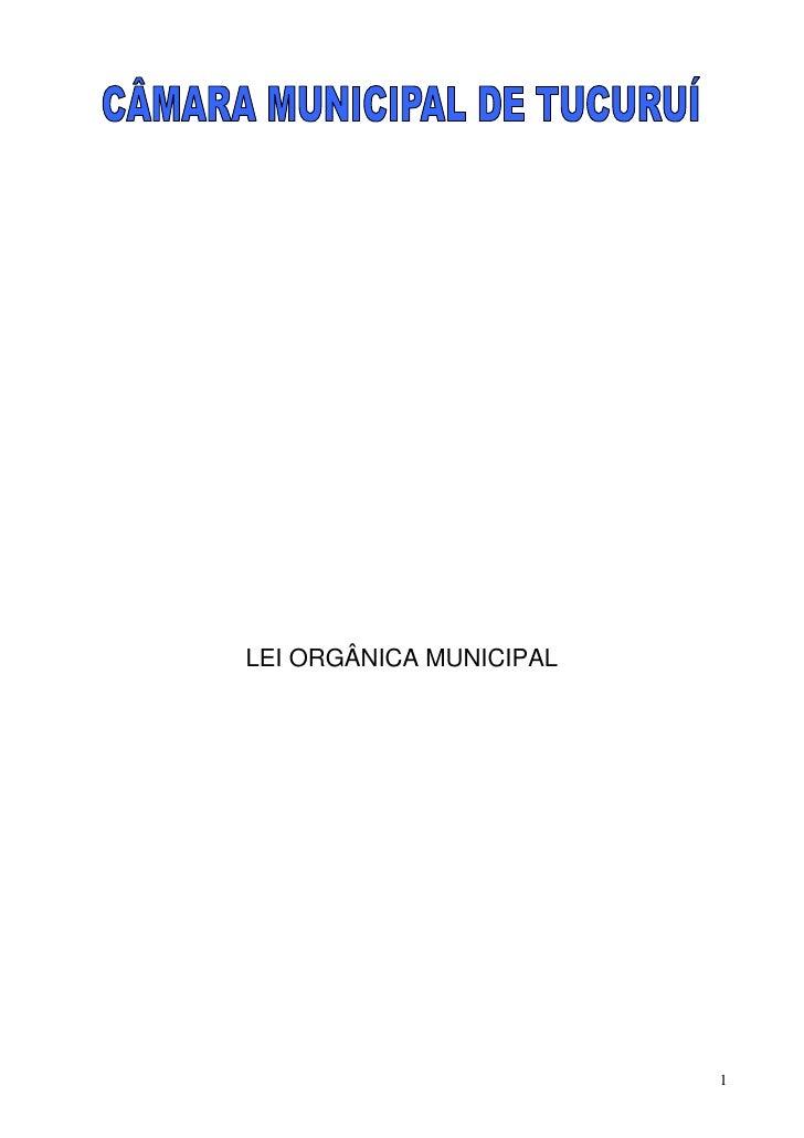 LEI ORGÂNICA MUNICIPAL                              1