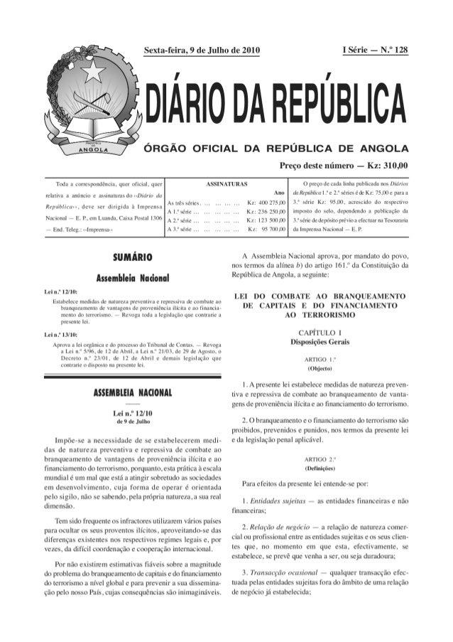 """Sexta-feira,  9 de Julho de 2010  ÁRIO DA REPÚBLICA  ÓRGÃO OFICIAL DA REPÚBLICA DE ANGOLA  I Série - N. """" 128     Toda a c..."""