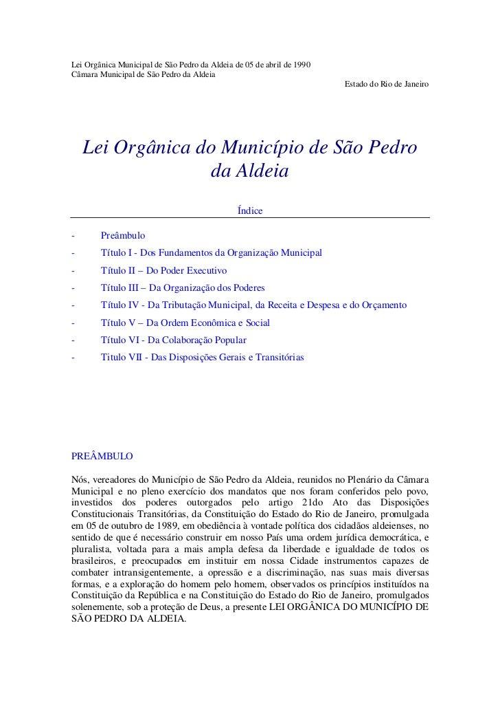 Lei Orgânica Municipal de São Pedro da Aldeia de 05 de abril de 1990Câmara Municipal de São Pedro da Aldeia               ...