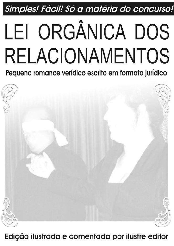 Lei Orgânica dos Relacionamentos - Rogério Marcus