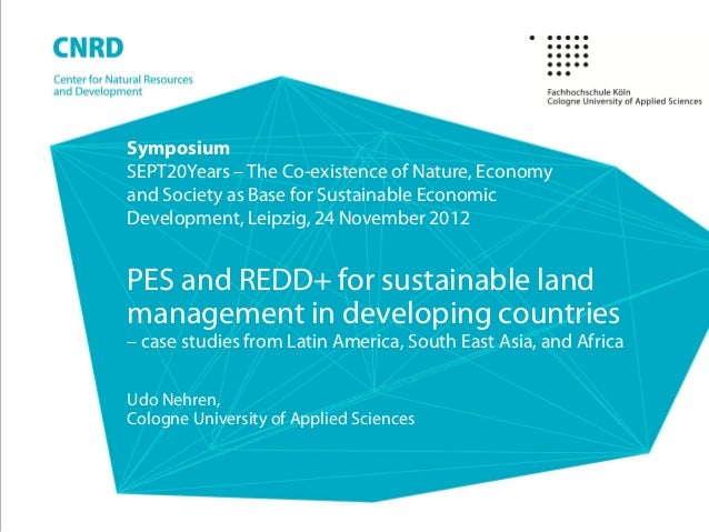 SymposiumSEPT20Years – The Co-existence of Nature, Economyand Society as Base for Sustainable EconomicDevelopment, Leipzig...