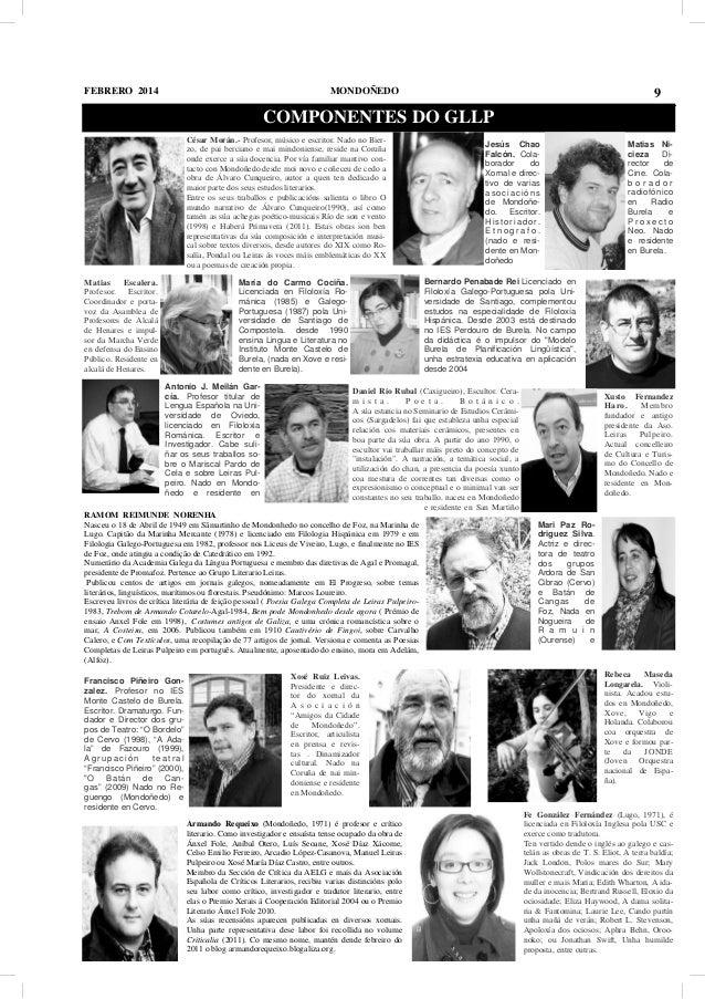 FEBRERO 2014  MONDOÑEDO  9  COMPONENTES DO GLLP César Morán.- Profesor, músico e escritor. Nado no Bierzo, de pai berciano...