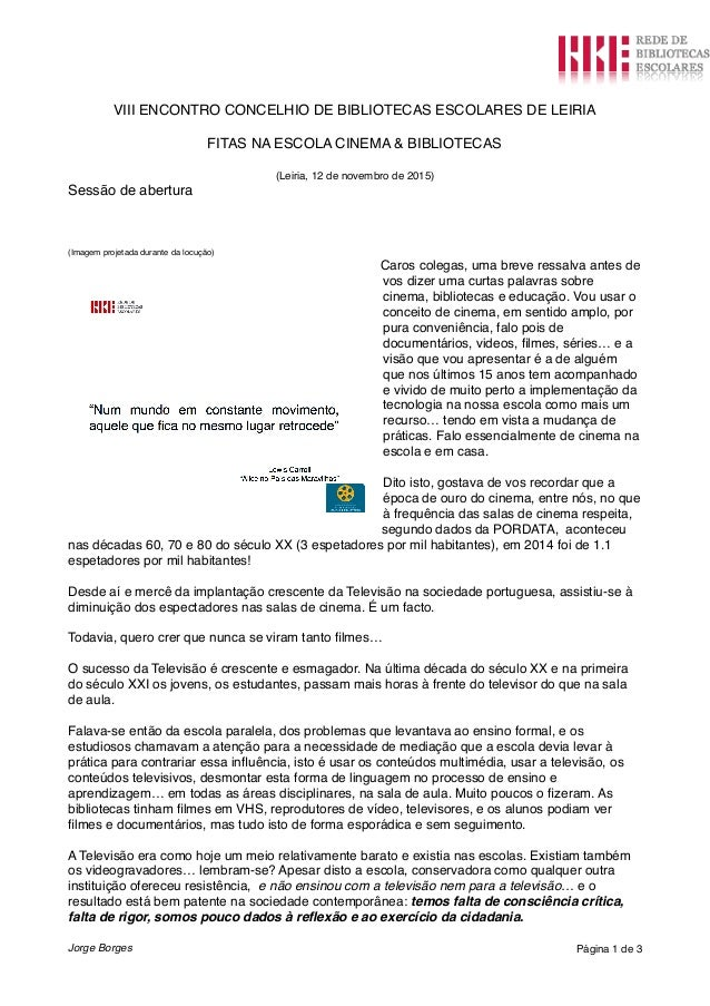 VIII ENCONTRO CONCELHIO DE BIBLIOTECAS ESCOLARES DE LEIRIA FITAS NA ESCOLA CINEMA & BIBLIOTECAS (Leiria, 12 de novembro de...